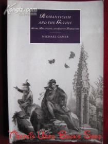 Romanticism and the Gothic: Genre, Reception, and Canon Formation(英语原版 平装本)浪漫主义与哥特式:流派、接受与经典形成