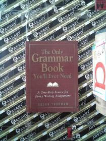 (外文书2)The Only Grammar Book You'll Ever Need:A One-Stop Source for Every Writing Assignment