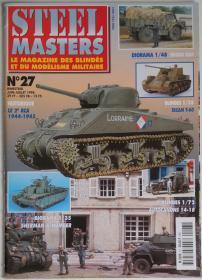 法文原版Steel Masters战车模型世界杂志1998年第6-7月号二战美国半履带装甲车历史和1/72线图二战后期西线德军斯柯达Skoda RSO全地形卡车和四号坦克歼击车1/48场景苏联红军T-35重型坦克制作1/35英军亨伯Humber装甲车与谢尔曼坦克德军投降场景一战法军装甲车与街景自由法国装甲兵M4 Sherman历史写真罗马尼亚TACAM T-60坦克歼击车美军吉普与GMC十轮大卡车