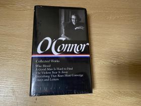 新书带塑封)Flannery O'Connor :   Collected Works: Wise Blood, A Good Man is Hard to Find,The Violent Bear it Away,Everything that Rises Must Converge  奥康纳集:智血、好人难寻、鸿沟及 随笔、书信 等,1281页,全部长、短篇小说,权威美国文库版,布面精装