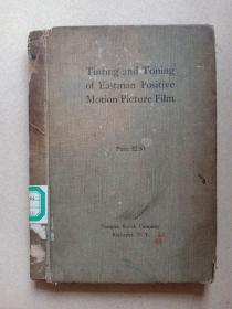 Tinting and toning of eastman poaitive motion film (满州国时期仁保芳男藏书)含66张电影胶片