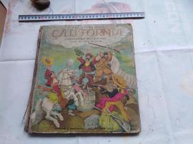 大开本硬精装外文原版彩色儿童文学类似连环画:THE STORY OF CALIFORNIA .可能是版画之类。盖国立罗斯福图书馆藏章