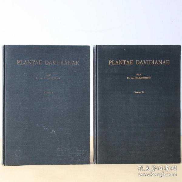 大概1971年 谭微道植物志 (两册全)  Plantae Davidianae ex Sinarum Imperio. ( 1: Plantes de Mongolie du Nord et du Centre de la Chine; 2: Plantes du Thibet Oriental) 法文及拉丁语版 Adrien Franchet著