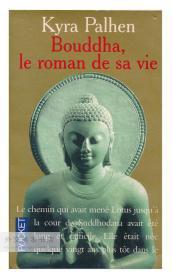 Kyra Pahlen: Bouddha, Le roman de sa vie 法文原版-《凯拉·帕伦:佛陀,关于他一生的小说》