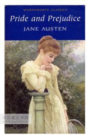 Pride and Prejudice (Wordsworth Classics) 英文原版-《傲慢与偏见》(华兹华斯经典书系)