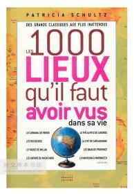 Les 1000 lieux qu'il faut avoir vus dans sa vie 法文原版-《你一生中必须去过的1000个地方》