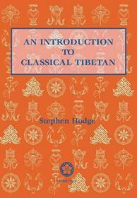 An Introduction to Classical Tibetan Updated and Revised