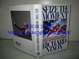 1992年英文《把握时机》---- 【签名本】Seize the Moment / 美国前总统 理查德·尼克松(Richard Nixon),第37届美国总统