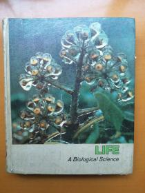 Life A Biological Science