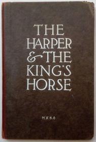 《竖琴师与国王的马》1905年美国女作家Payne Erskine短篇传奇故事插图本限量版毛边本