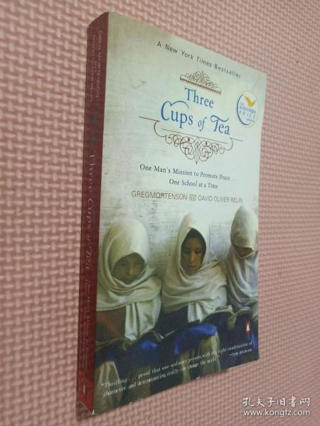 Three Cups of Tea:One Man's Mission to Promote Peace One School at a Time