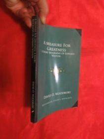 A Measure for Greatness: A Short Biography of Edward Weston     (小16开)     【详见图】