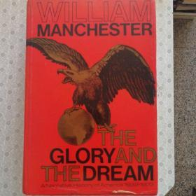 The Glory and The Dream  William Manchester  英文原版精装
