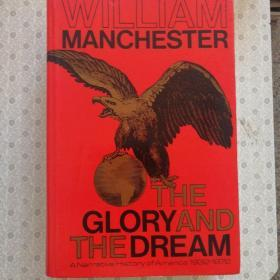 The Glory and The  Dream 光荣与梦想英文原版 William Manchester I