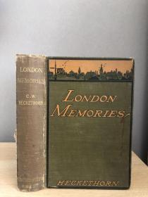 1900年英文古董书   London Memories 374页  毛边  13*19cm