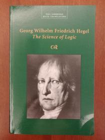Georg Wilhelm Friedrich Hegel: The Science of Logic (Cambridge Hegel Translations) (进口原版,国内现货)