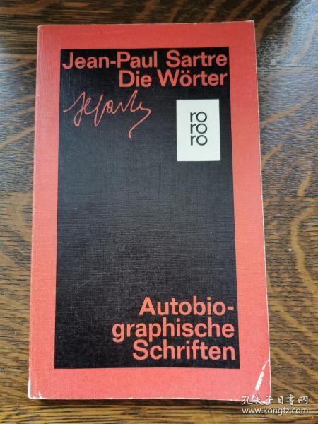 萨特 Jean-Paul Sartre :Die Wörter   (哲学) 德文原版书