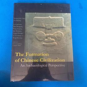 The Formation of Chinese Civilization:An Archaeological Perspective