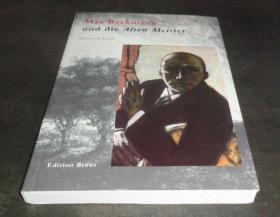 2手德文 Max Beckmann und die Alten Meister 马克斯·贝克曼和古代大师 sgd52