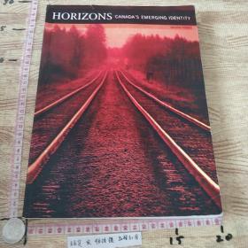 HORIZONS CANADAS EMERGING IDENTITY 英文原版
