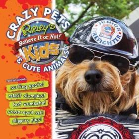 Ripley's: Crazy Pets and Cute Animals