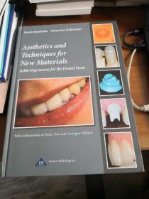 【英文原版,牙齿美容技术新材料】Aesthetcis and techniques for new materials - achieving success for the dental team【牙齿整形新材料】