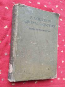 A COURSE IN GENERAL CHEMISTRY 普通化学教程