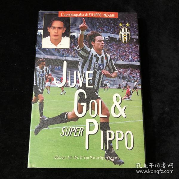 因扎吉 ac米兰 意大利 足球个人自传 传记 1998年 超级皮波 super pippo 尤文图斯