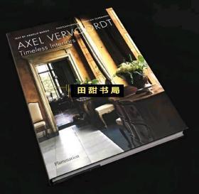 Axel Vervoordt: Timeless Interiors 永恒的室内