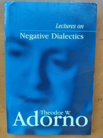 (封面轻微磨损,请看图片)Lectures on Nega-tive Dialectics 否定辩证法讲座 Theodor W. Adorno 西奥多 阿多诺