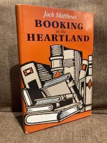 Booking in the Heartland(杰克·马修斯《核心地带淘书记》,好看的书话,布面精装带护封,1986年美国初版)