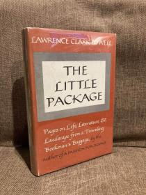 The Little Package(劳伦斯·克拉克·鲍威尔《书人行囊》,精彩书话集,布面精装,带护封,1964年美国初版)