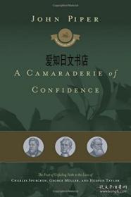 【包邮】2016年出版 A Camaraderie Of Confidence