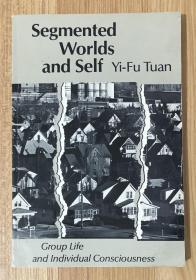 Segmented Worlds and Self: A Study of Group Life and Individual Consciousness 撕裂的世界与自我:群体生活和个体意识