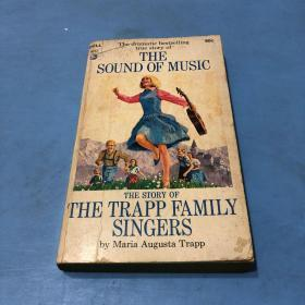 THE SOUND OF MUSIC:THE STORY OF THE TRAPP FAMILY SINGERS(音乐之声:  特拉普家族歌手的故事)