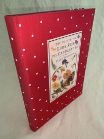 从雀起乡到烛镇   The Illustrated Lark Rise to Candleford A Triology