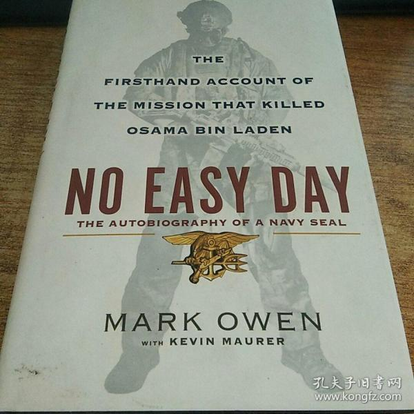 No Easy Day:The Firsthand Account of the Mission That Killed Osama Bin Laden
