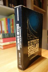 Chandrasekhar . An Introduction to the Study of Stellar Structure