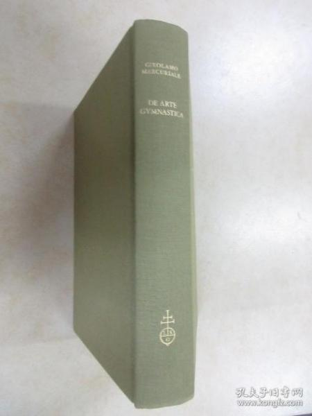 外文书:GIROL  AMO  MERCURIALE    DE  ARTE  GYMNASTICA    共1135页  16开精装    详见图片