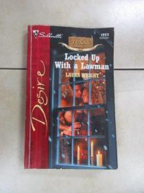 英文书:LOCKED  UP  WITH  A  LAWMAM  LAURA  WRIGHT  共185页   32开  详见图片