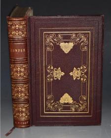 1838年POETICAL WORKS OF HENRY WILLIAM COWPER《威廉•考柏诗歌全集》全摩洛哥真皮善本 超大开本满堂烫金 铜版画扉页插图 增补插图  品相绝佳