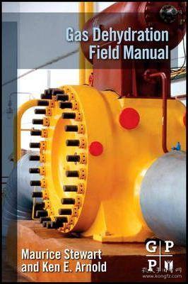 GasDehydrationFieldManual天然气脱水现场手册