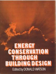 Energy Conservation Through Building Design (an Architectural Record Book)