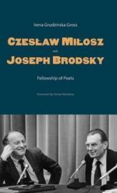 Czeslaw Milosz And Joseph Brodsky