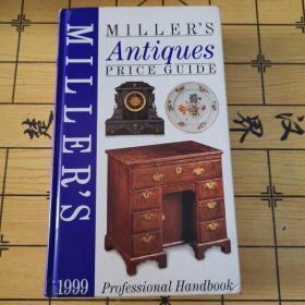 MILLER S ANTIQUES PRICE GUIDE 1999(米勒的古董价格指南1999,16开硬精装,英文原版)