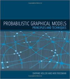 Probabilistic Graphical Models