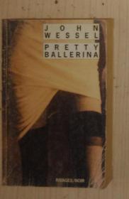 法文原版 Pretty Ballerina by John Wessel  著