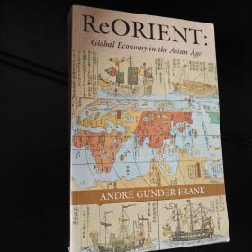ReORIENT:Global Economy in the Asian Age