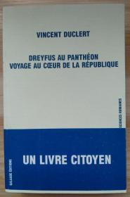 法文原版书 Dreyfus au Panthéon : Voyage au coeur de la République (Français) Broché – 1 février 2007 de Vincent Duclert  (Auteur)