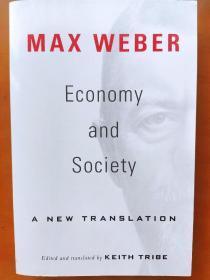 Economy and Society(Wirtschaft und Gesellschaft):a new translation max weber 马克思 韦伯 keith tribe